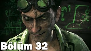 Batman Arkham Knight - Bölüm 32 - Riddler (1080p) (PC)
