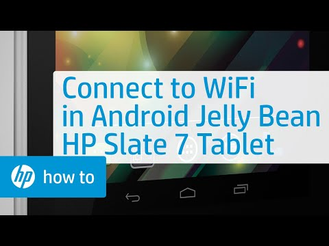 Connecting to a Wireless Network with Android 4.1 Jelly Bean (HP Slate 7 Tablet)