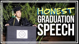My Honest Graduation Speech