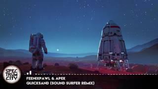 download lagu Feenixpawl & Apek - Quicksand Sound Surfer Remix Melodic gratis