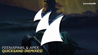 download lagu Feenixpawl & Apek - Quicksand Didrick Remix gratis