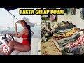 FAKTA GELAP DAN MENGERIKAN DI BALIK GEMERLAPNYA DUBAI