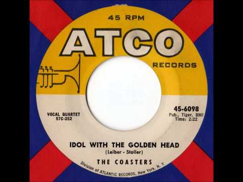 Coasters - Idol With The Golden Head