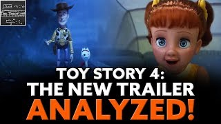 The Ultimate Toy Story 4 New Trailer Analysis!