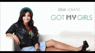 Watch Demi Lovato Got My Girls video
