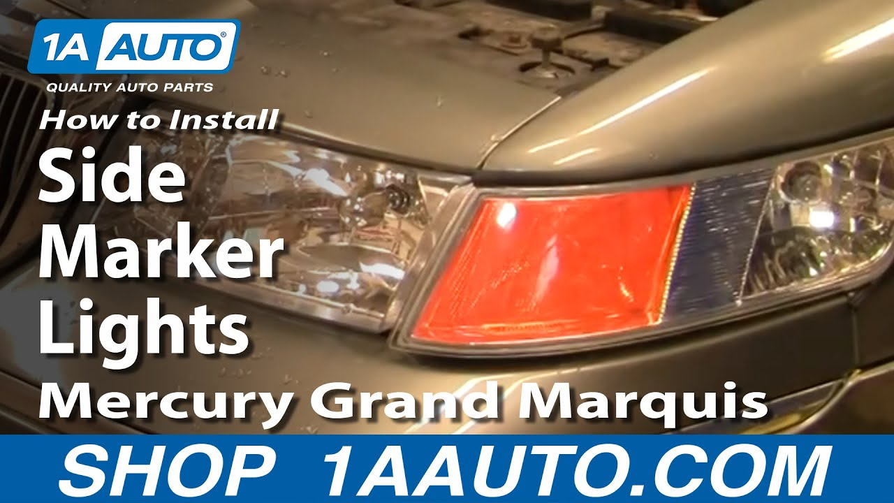 How To Install Replace Side Marker Lights Mercury Grand