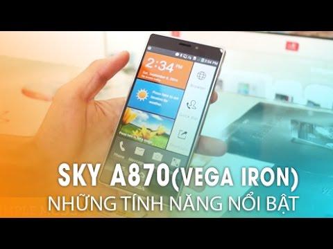 SKY A870 (VEGA IRON): Những tính năng thú vị chưa được khám phá!