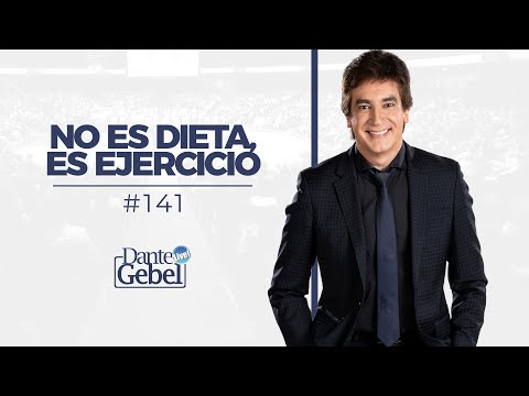 Dante Gebel #141 | No Es Dieta, Es Ejercicio video