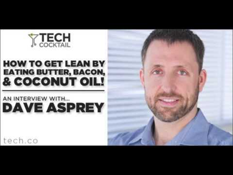 Dave Asprey of the Bulletproof Executive on Eating Butter to Lose Weight