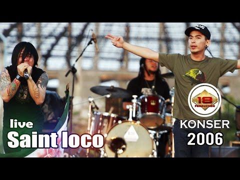 download lagu Saint Loco - Full Konser Live Konser Sulawesi Utara 21 Mei 2006 gratis