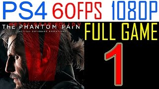 Metal Gear solid 5 The Phantom Pain Walkthrough Part 1 PS4 Gameplay Let's play - No Commentary