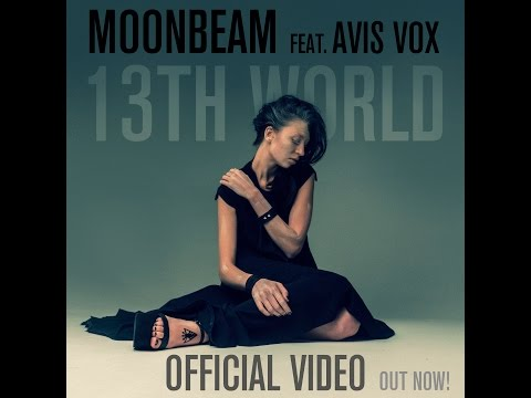 Moonbeam feat Avis Vox - 13th World (Official Video)