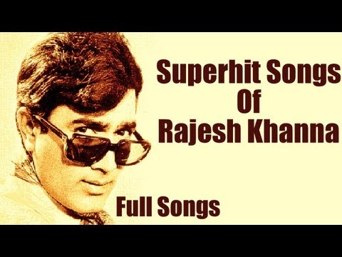 Best of Rajesh Khanna Songs - Top 10 Hindi Songs - Tribute To...