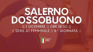 Serie A1F [8^]: Salerno - Dossobuono 25-17