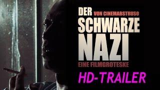 DER SCHWARZE NAZI Trailer HD