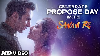 Celebrate Propose Day With Sanam Re | Pulkit Samrat, Yami Gautam, Divya Khosla Kumar | T-Series