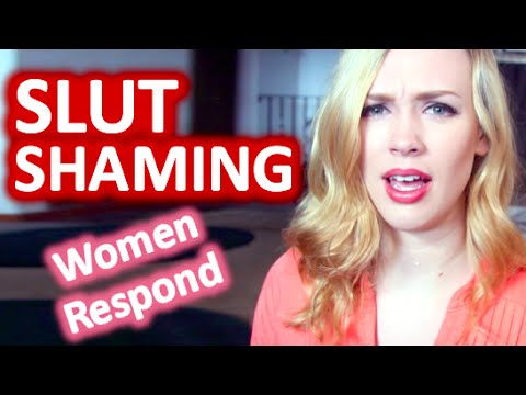 Sex & Slut Shaming - Women Respond video