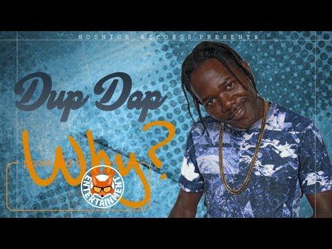 Dup Dap - Why - June 2017