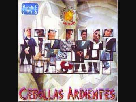 CEBOLLAS ARDIENTES - TEN CUIDAO