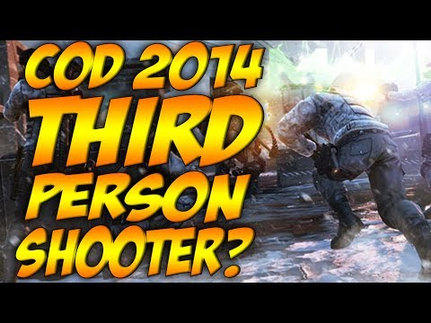 Call Of Duty 2014 - A THIRD PERSON SHOOTER??