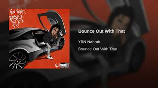 Download Lagu Bounce Out With That Gratis