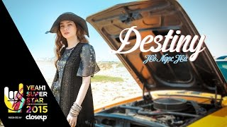Video clip Destiny | Hồ Ngọc Hà | Yeah1 Superstar (Official Music Video)