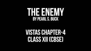 The Enemy Summary in Hindi by ( Pearl. S. Buck )