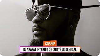 DJ Arafat Interdit de quitté le Senegal