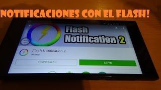 Usa el flash para las notificaciones!