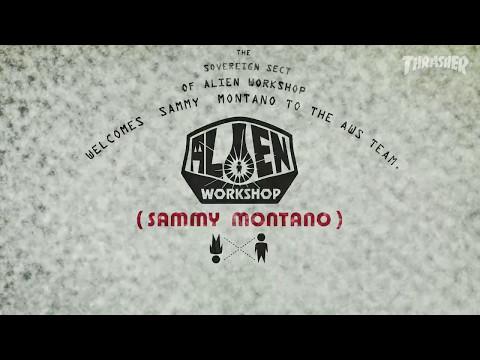 Alien Workshop Sammy Montano  part on Thrasher Friday May 12th 2017