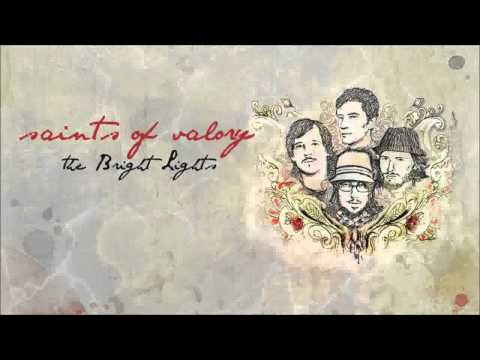 Saints of Valory - Bright Lights