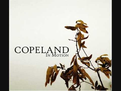 Copeland - Choose The One Who Loves You More