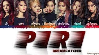 Download DREAMCATCHER   39PIRI39 Lyrics Color CodedHanRomEng MP3