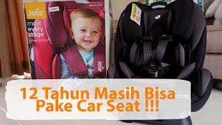 Joie Meet Every Stage (Unboxing, Review & Cara Pasang Baby Car Seat)
