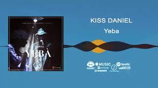 download lagu Kiss Daniel - Yeba gratis