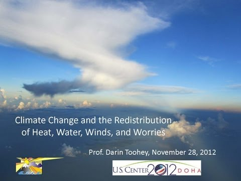 Climate 101: Understanding Climate Change and the Redistribution of Heat, Winds, Water, and Worries