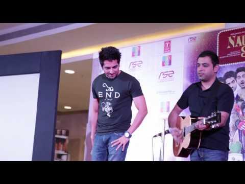 Ayushmann Khurrana Singing Mera Mann   Nautanki Saala Music...