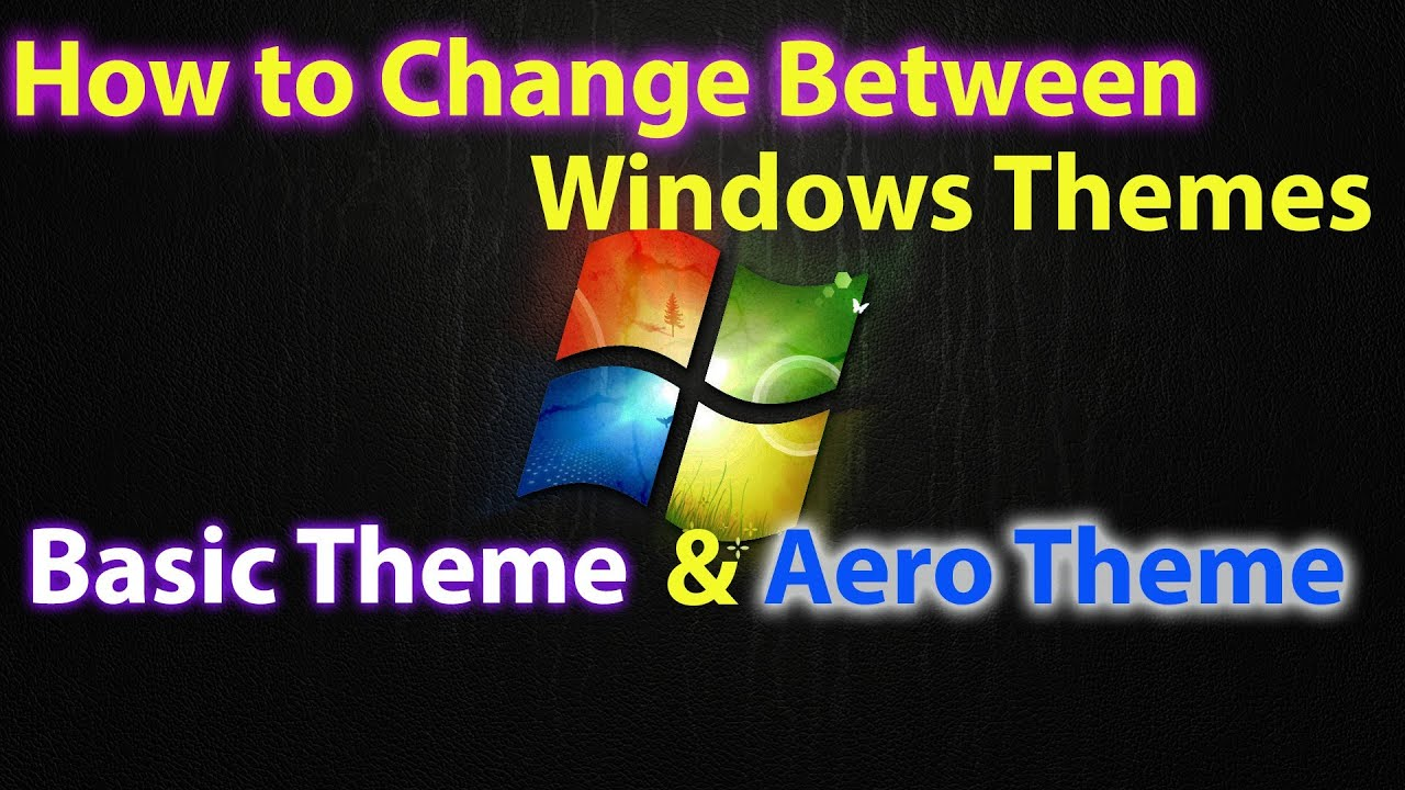How to change to windows theme to windows 7 basic youtube for Change windows