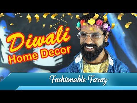 Diwali Home Decor | Lifestyle Blogger Faraz | Spoof | Sadak Chhap