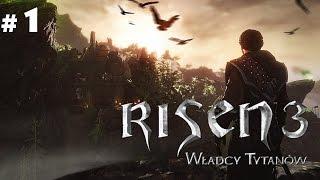 Risen 3: Władcy tytanów (1/5) Powrót do korzeni Gothica (Roj-Playing Games!)