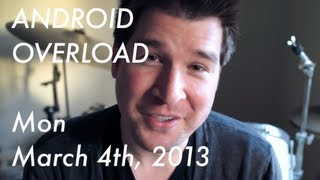 Samsung Galaxy S4 rumor roundup! (Android Overload 03-04-13)