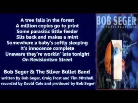 Bob Seger - Revisionism Street