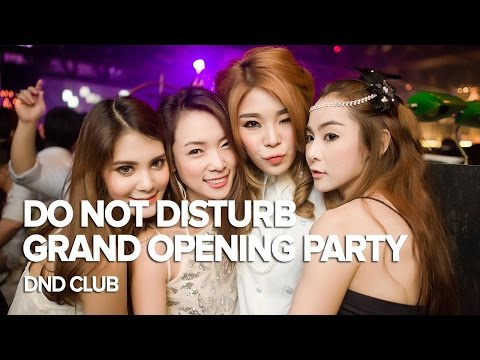 Grand Opening Party at DND Club Bangkok