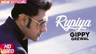 Latest Punjabi Song 2017 | Rupiya | Desi Rockstar 2 | Gippy Grewal | Punjabi Audio Song