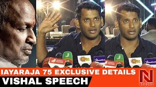 Vishal About Ilayaraj 75 Concert Controversy