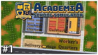 Academia: School Simulator - #1 - Welcome Class - Let's Play / Gameplay