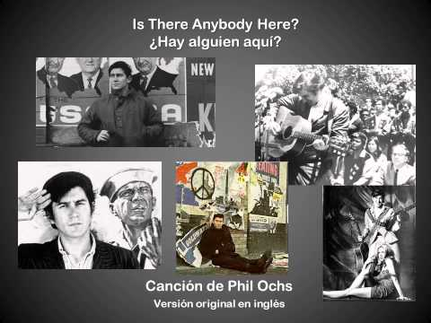 Phil Ochs - Is There Anybody Here?