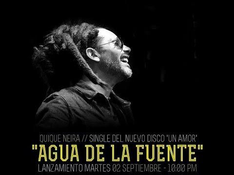 Agua de la Fuente Quique Neira Un amor 2014 Lyrics Video