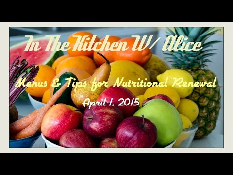 HEALTHY VEGAN RECIPES & TIPS Q&A Topic: Tasty Spring Meals! - In The Kitchen With Alice Ep #2