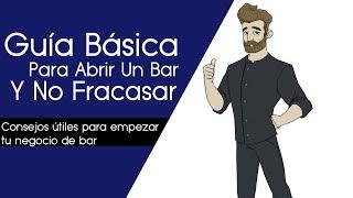 Guía Básica Para Abrir Un Bar Y No Fracasar